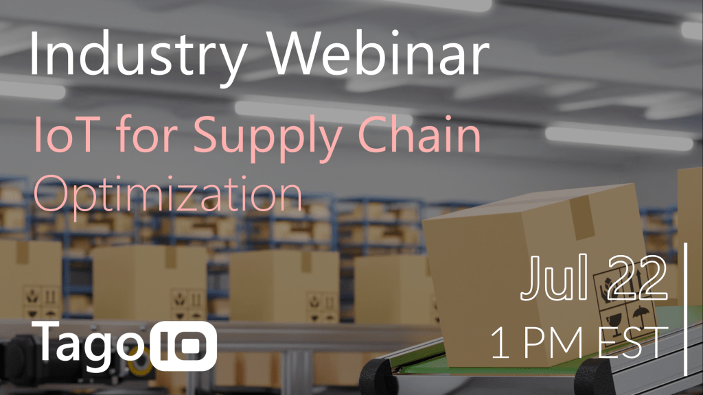 Industry webinar for IoT supply chain on July 22 at 1 pm, box on belt background