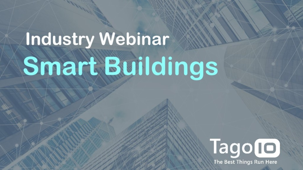 smart buildings webinar enabled by iot that delivers